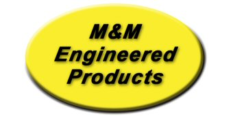 M&M Engineered Products